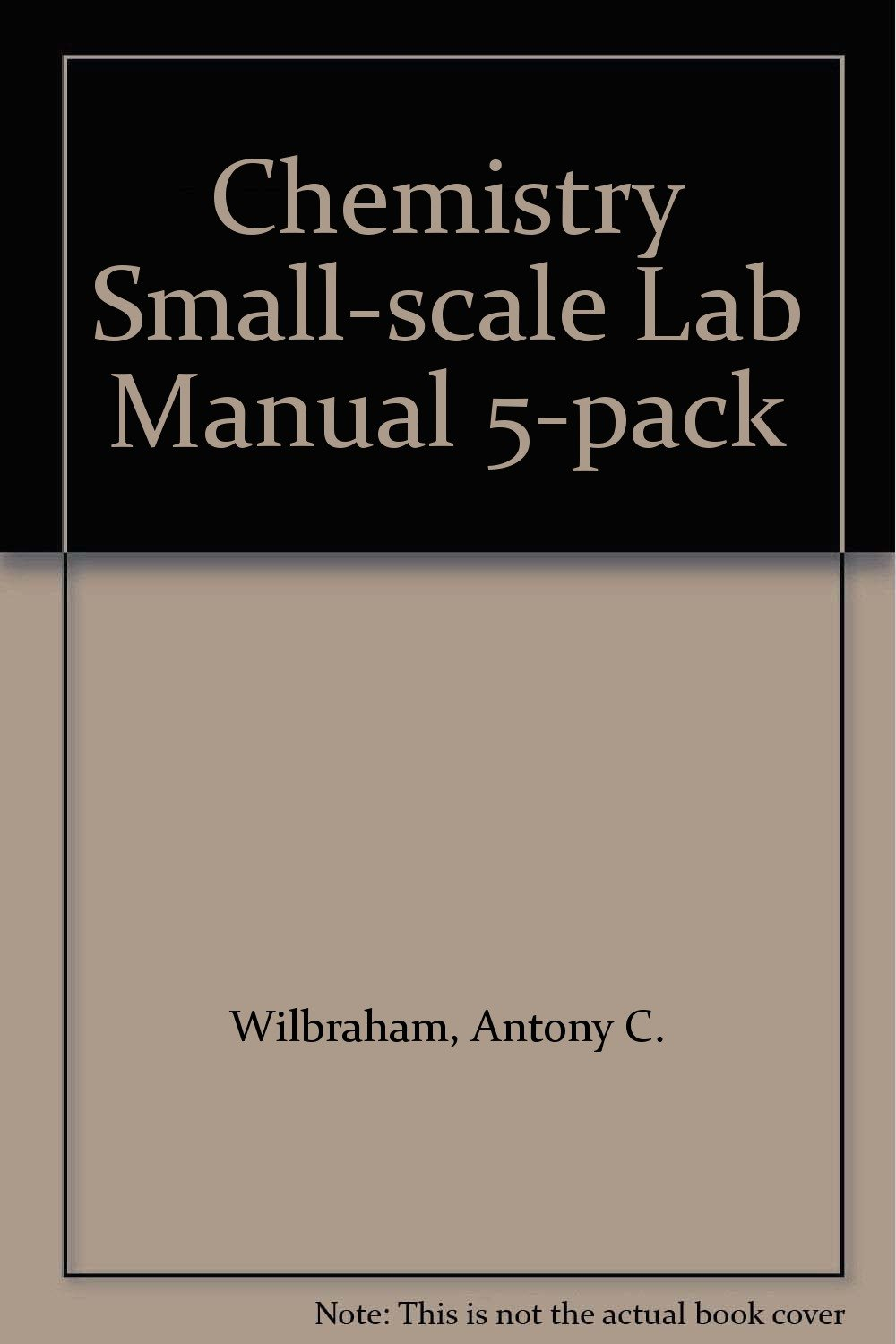 Amazon.com: Chemistry Small-scale Lab Manual 5-pack (9780131255937): Antony  C. Wilbraham, Dennis D. Staley, Michael S. Matta, Edward L. Waterman: Books