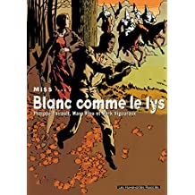 Miss Vol. 3: Blanc comme le lys (French Edition)