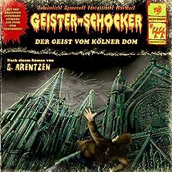Der Geist vom Kölner Dom (Geister-Schocker 44)
