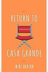 Return to Casa Grande Kindle Edition