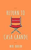 Return to Casa Grande