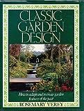 Classic Garden Design, Rosemary Verey, 039457558X
