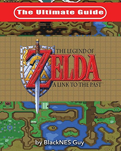The Ultimate Guide to The Legend of Zelda A Link to the Past (Best Snes Strategy Games)