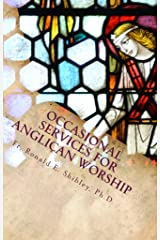 Occasional Services for Anglican Worship Kindle Edition