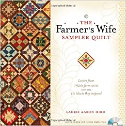 The Farmer's Wife Sampler Quilt: Letters from 1920s Farm Wives and ... : the farmers wife quilt - Adamdwight.com