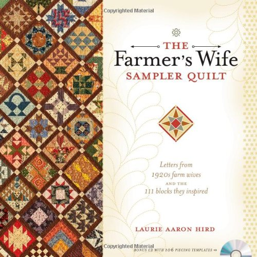 The Farmer's Wife Sampler Quilt: Letters from 1920s Farm Wiv