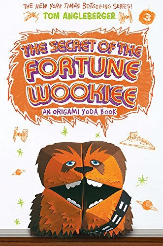 The Secret Of The Fortune Wookiee Origami Yoda 3 Book Review And Ratings By Kids Tom Angleberger