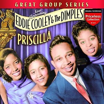 Priscilla : Eddie Cooley, The Dimples: Amazon.fr: Musique