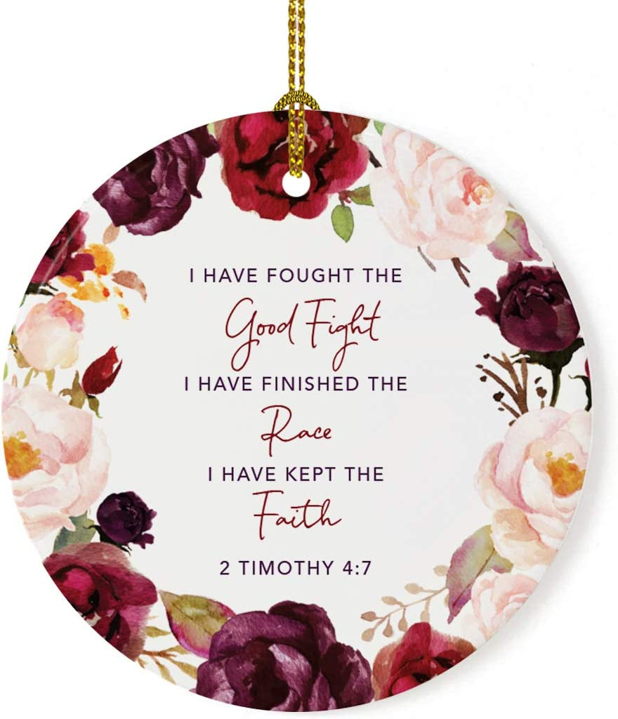 Andaz Press Round Ceramic Porcelain Christmas Ornament Collectible Bereavement Memorial Gift to Remember Someone Who Died, I Have Fought The Good Fight, I Have Finished The Race, 1-Pack