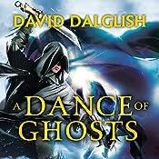 A Dance of Ghosts: Book 5 of Shadowdance | David Dalglish