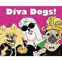 Diva Dogs 2013 Wall Calendar
