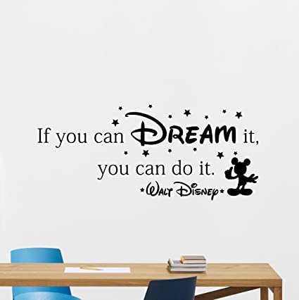Disney Wall Decal Quote If You Can Dream It You Can Do It Walt Disney Mickey