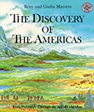 Discovery of the Americas, The (Discovery of the Americans)