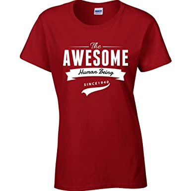Gift For 76 Year Old Women Birthday Awesome Human Being T Shirt