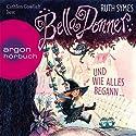 Bella Donner und wie alles begann... (Bella Donner 1) Hörbuch von Ruth Symes Gesprochen von: Cathlen Gawlich