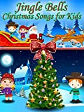 Jingle Bells- Christmas Songs for Kids
