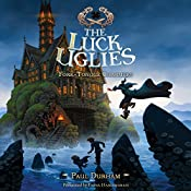 Fork-Tongue Charmers: The Luck Uglies, Book 2 | Paul Durham