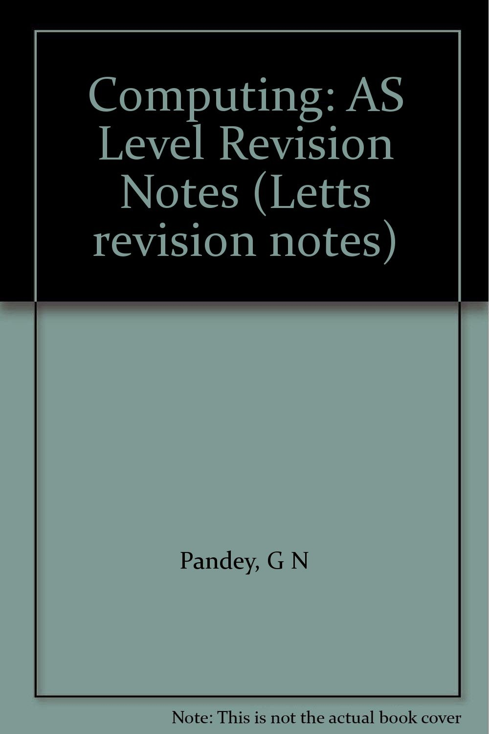 Download Computing: AS Level Revision Notes (Letts revision notes) PDF