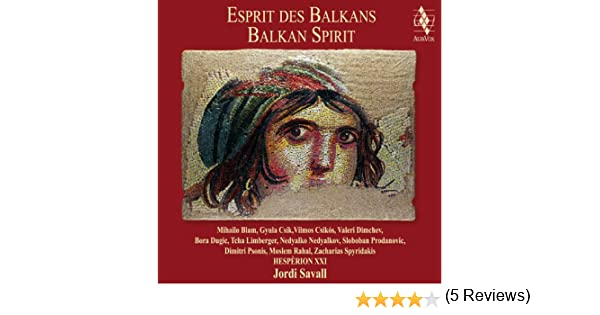Esprit des Balkans (Balkan Spirit) de Jordi Savall & Traditionnel en Amazon Music - Amazon.es