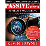 How To Make Money Online: Passive Income Funnel. Affiliate Marketing With Clickbank.com. Top Secrets Revealed...