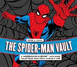 : The Spider-Man Vault: A Museum-in-a-Book with Rare Collectibles Spun from Marvel's Web