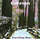 Travelling Ways - The HTD Anthology by Caravan (2001-07-23)