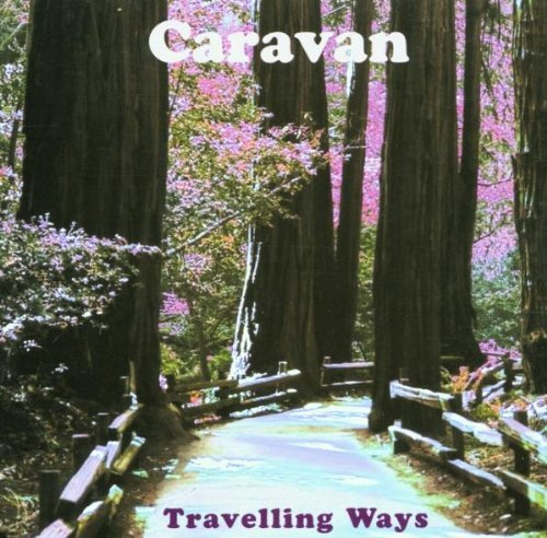 Caravan - Travelling Ways - The Htd Anthology By Caravan - Zortam Music