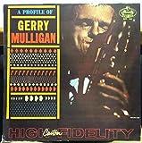 GERRY MULLIGAN A PROFILE OF vinyl record