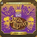 Jago & Litefoot, Series 6 Audiobook by Jonathan Morris, Matthew Sweet, Justin Richards Narrated by Trevor Baxter, Christopher Benjamin, Lisa Bowerman, Conrad Asquith