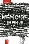 Mémoire en fugue par Héloua