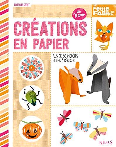 Créations en papier (Petite Fabric') (French Edition)