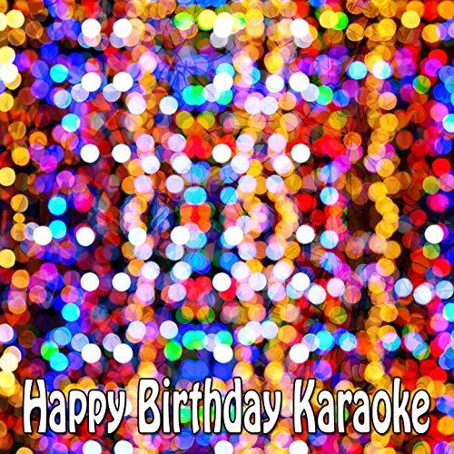- Happy Birthday Karaoke
