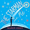 The Starman and Me Audiobook by Sharon Cohen Narrated by Chris Nelson