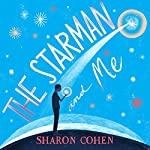 The Starman and Me | Sharon Cohen