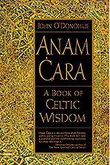 Anam Cara: A Book of Celtic Wisdom Paperback