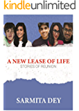 A NEW LEASE OF LIFE: STORIES OF REUNION