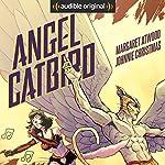 Angel Catbird | Margaret Atwood