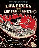 camper cathy - Lowriders to the Center of the Earth