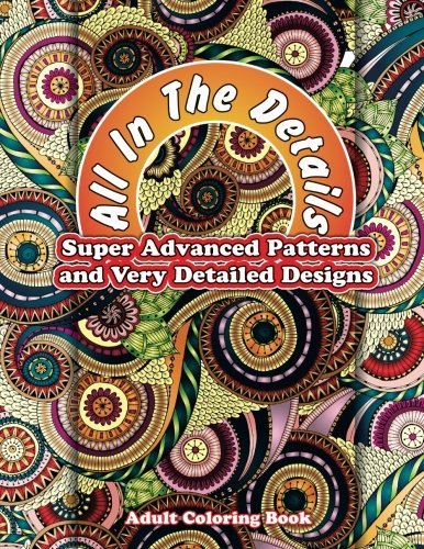 All In The Details Super Advanced Patterns Very Detailed Designs