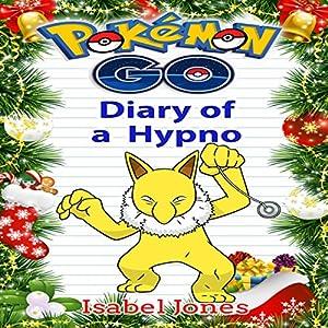Pokemon Go: Diary of a Hypno Audiobook