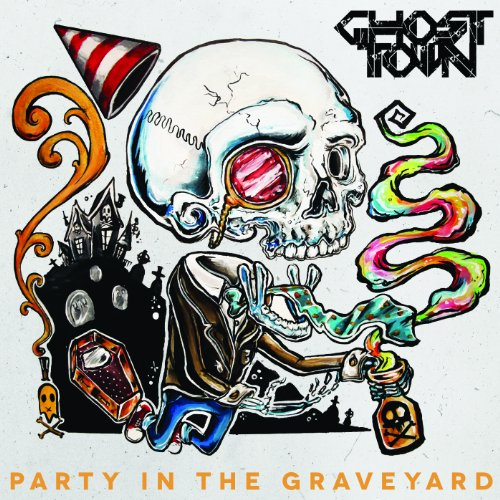 Amazon.com: Party In The Graveyard [Explicit]: Ghost Town