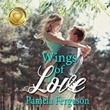 Wings of Love Audiobook by Pamela Ferguson Narrated by Stephanie Dillard