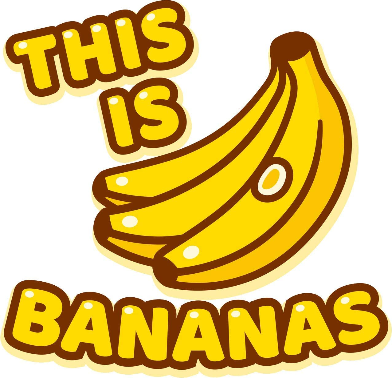 Amazon Com This Is Bananas Saying With Cartoon Drawing Of Banana Bunch Design Vinyl Sticker 4 Tall Automotive Pick any image of a cartoon banana and use it beside other fruit images in a poster design to educate kids on the names of different fruits. banana bunch design vinyl sticker
