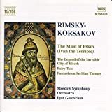Rimsky-Korsakov - The Maid of Pskov (Ivan the Terrible) by Rimsky Korsakov (2001-01-08)
