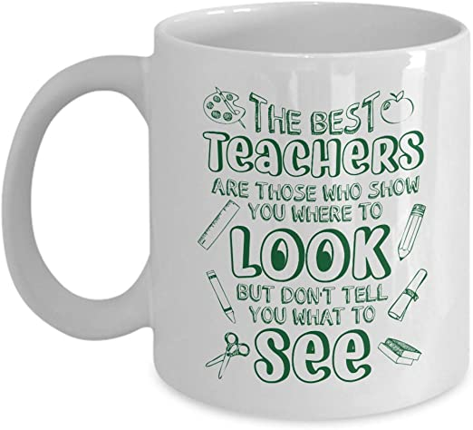 com the best teachers are those who show you where to look