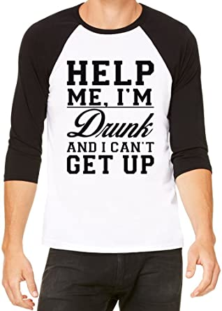 amazon help i m drunk and i can t get up slogan メンズレディース