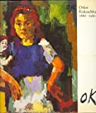Oscar Kokoschka, Eighteen Eighty-Six to Nineteen Eighty, Allan Bowness, 0946590427