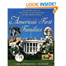 America's First Families: An Inside View of 200 Years of Private Life in the White House (Lisa Drew Books (Paperback))