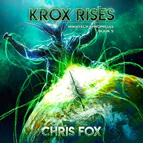 Pdf Science Fiction Krox Rises: Magitech Chronicles, Book 5