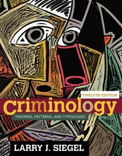 Criminology:Theories,Patterns...